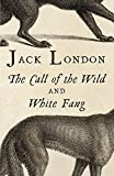 img - for The Call of the Wild & White Fang (Vintage Classics) book / textbook / text book