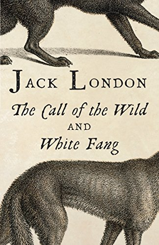 (The Call of the Wild & White Fang (Vintage Classics))