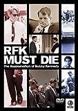 RFK Must Die [DVD]