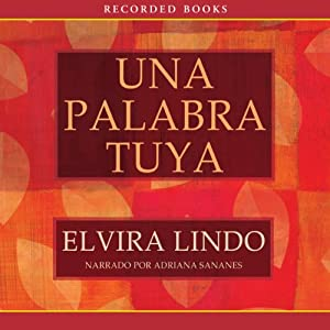 Una palabra tuya [A Word from You] Audiobook