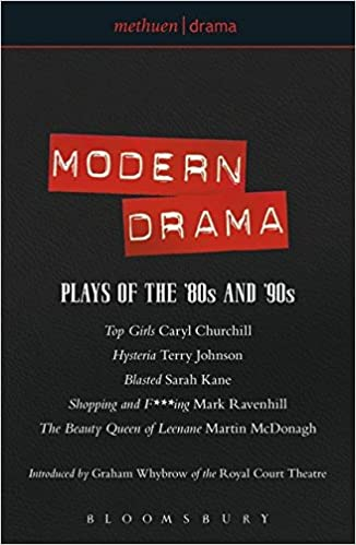 modern drama plays of the 80s and 90s top girls hysteria blasted shopping fing the beauty queen of leenane play anthologies