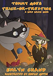Tommy Goes Trick-or-Treating (Bird Brain Books Book 4)