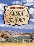 The Bounty Hunter (New Montana Mavericks Book 3)