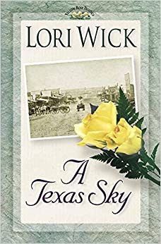 Book A Texas Sky: Book 2 (Yellow Rose Trilogy)