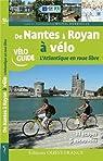 De Nantes à Royan à vélo, atlantique en roue libre par Bonduelle