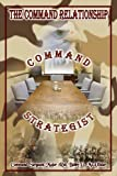 img - for The Command Relationship: Command Strategist book / textbook / text book
