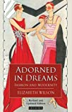 download ebook adorned in dreams: fashion and modernity pdf epub