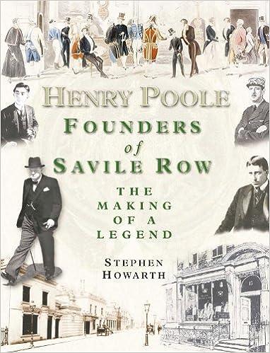 Kirjan lataaminen ilmaiseksi Google-kirjoista Henry Poole: Founders of Savile Row: The Making of a Legend by Stephen Howarth 1903071062 iBook