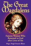 The Great Magdalens, Hugh Francis Blunt, 0895558378
