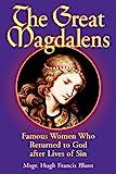 The Great Magdalens, Hugh Francis Blunt, 0895558378