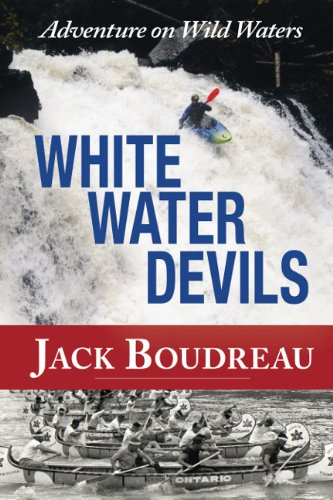 Whitewater Devils: Adventure on Wild Waters pdf