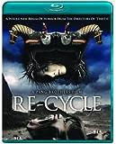 Re-Cycle [Blu-ray]