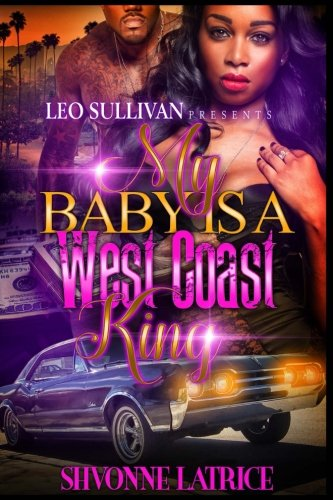 my-baby-is-a-west-coast-king-volume-1