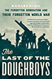 The Last of the Doughboys, Richard Rubin, 0544290488