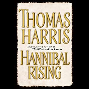 Hannibal Rising Audiobook