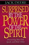 Surprised by the Power of the Spirit:...