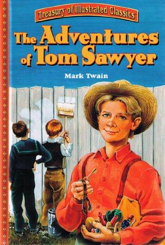 The Adventures of Tom Sawyer (Treasury of Illustrated Classics)