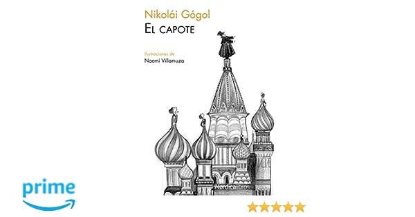 El Capote (Ilustrados): Amazon.es: Nikolái Gógol, Noemí ...