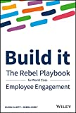 img - for Build It: The Rebel Playbook for World Class Employee Engagement book / textbook / text book