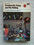 Creative Fly Tying and Fly Fishing, Rex Gerlach, 0883170477