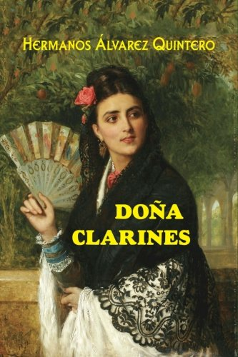 Doña Clarines (Spanish Edition)