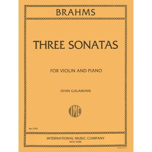 Brahms, Johannes Sonatas Op. 78 , 100 , and 108 for Violin and Piano - by Galamian - International