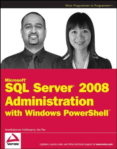 Microsoft SQL Server 2008 Administration with Windows PowerShell Pdf
