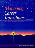 Managing Career Transitions 9780139240515