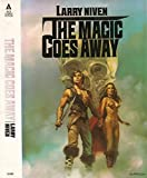 The Magic Goes Away, Larry Niven, 0441515452