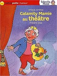 Calamity Mamie au théâtre