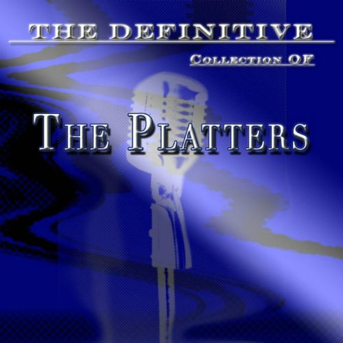 The Platters: The Definitive C...
