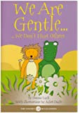 Golden Rules Animal Stories: We are Gentle (Size A5): We Don't Hurt Others (Positive Press)