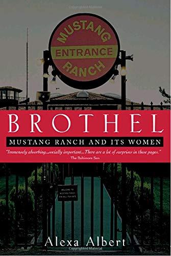 Brothel: Mustang Ranch and Its Women