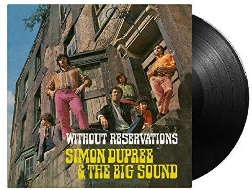 Simon Dupree& The Big Sound - Without Reservations