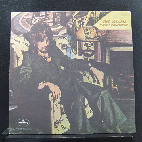 Moments Rub (Rod Stewart: Never A Dull Moment [Vinyl LP Record])