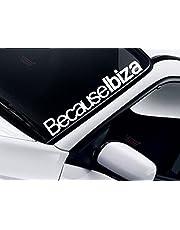 "'Parabrisas ""Because Ibiza"" Pegatinas (Color a elegir) 55cm–Cuñas para parabrisas Pegatinas SEAT IBIZA LEON TOLEDO Spain España Volkswagen GTI Parabrisas autoemotion Decal coche Auto Moto Pick Up"