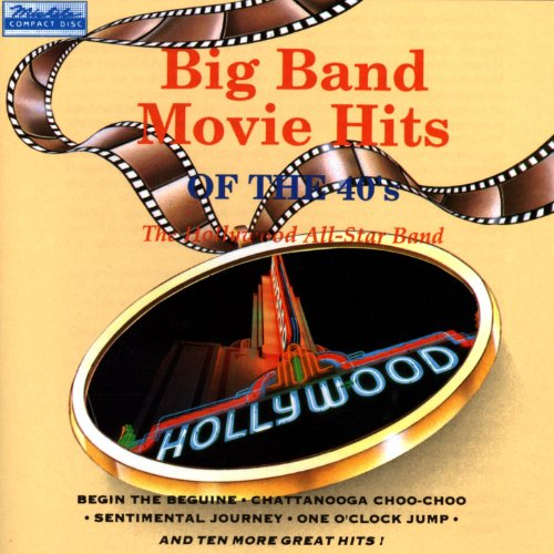 All Star Big Band - Big Band Movie Hits Of The 40's