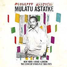 From New York City to Addis Ababa: The Best of Mulatu Astatke [Vinyl]