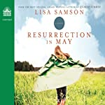 Resurrection in May   Lisa Samson