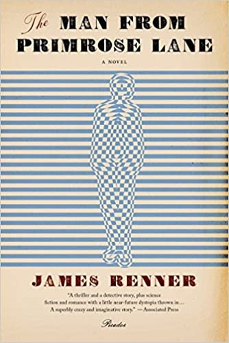 The man from primrose lane a novel james renner 9781250024169 the man from primrose lane a novel james renner 9781250024169 amazon books fandeluxe Choice Image
