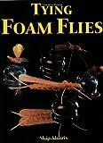 Tying Foam Flies