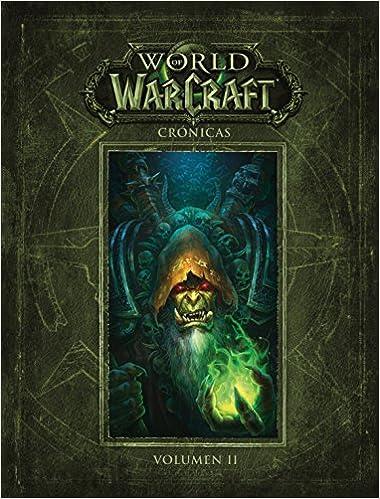 Portada del libro World of Warcraft Crónicas II, en el que se ve a Guldán sosteniendo una llama de magia vil.