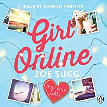 Girl Online Audiobook by Zoe Sugg Narrated by Hannah Tointon
