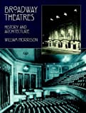 Broadway Theatres, William Morrison, 0486402444