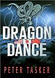 Dragon Dance, Peter Tasker, 4770029489