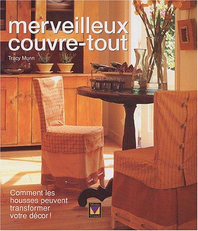 Merveilleux couvre-tout : Comment les housses peuvent transformer votre décor ! Relié Modus Vivendi 2895232067