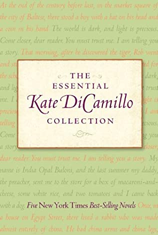 book cover of The Essential Kate DiCamillo Collection