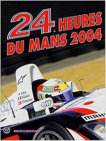 Livres 24 Heures du Mans 2004 pdf, epub