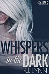 Whispers in the Dark (Whispers on 7 Book 1)