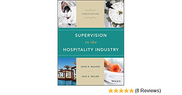 Supervision in the hospitality industry 8th edition 8 john r supervision in the hospitality industry 8th edition 8 john r walker jack e miller amazon fandeluxe Choice Image